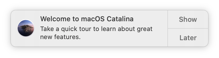 Welcome to macOS Catalina. You're in for a treat!